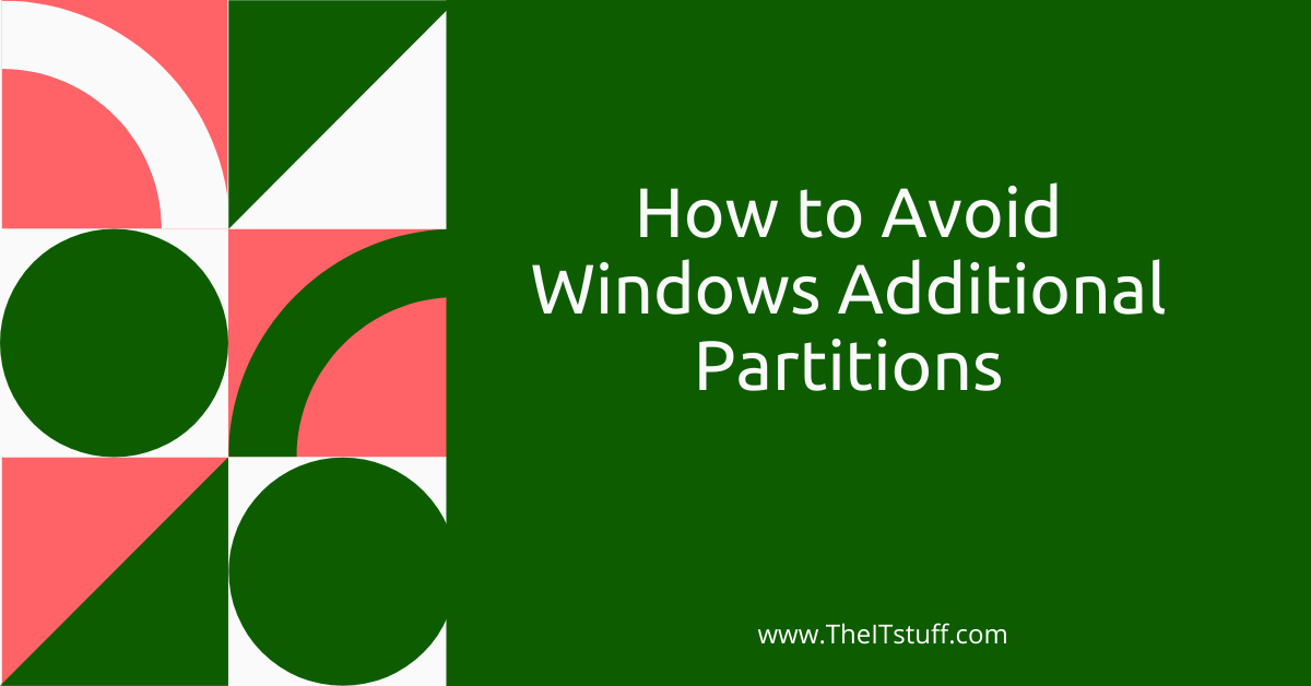 How to Avoid Windows Additional Partitions Featured Image